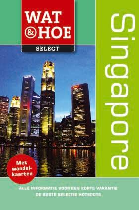 Reisgids Singapore wat en hoe select   Kosmos
