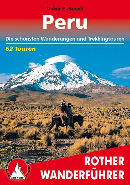 Wandelgids Peru   Rother verlag   Oskar E. Busch
