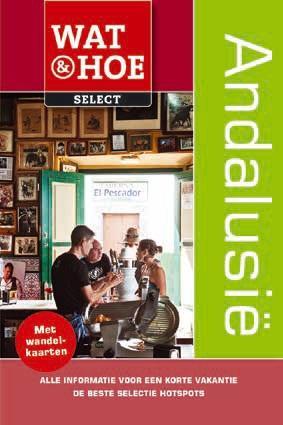 Reisgids Andalusië wat en hoe select   Kosmos   Sylvia Keppel, Anton Dijkgraaf