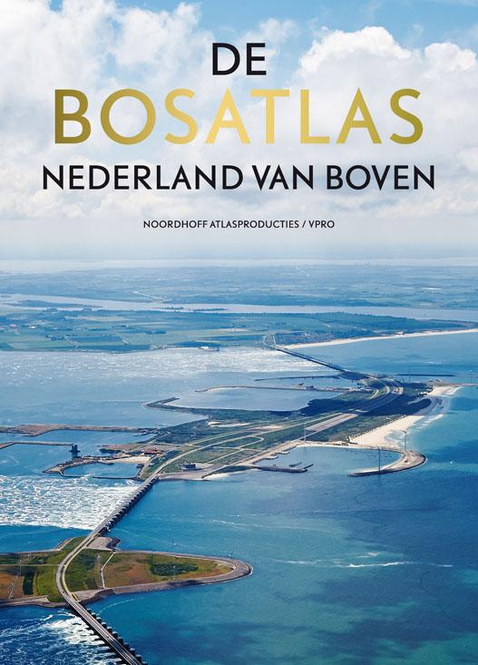 De Bosatlas Nederland van boven   Noordhoff