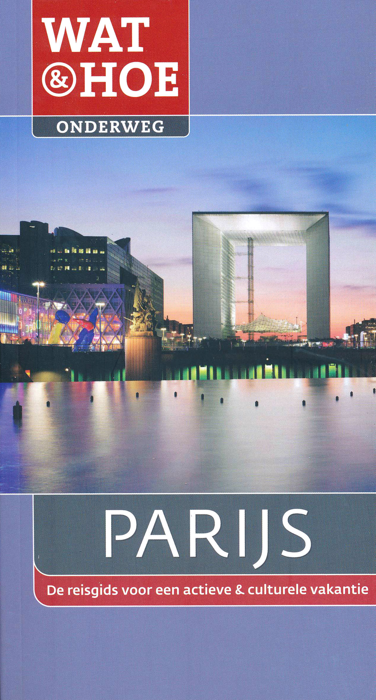 Reisgids Wat en Hoe Parijs   Kosmos