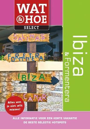 Reisgids Wat en Hoe Ibiza en Formentera   Kosmos   Richard Sale