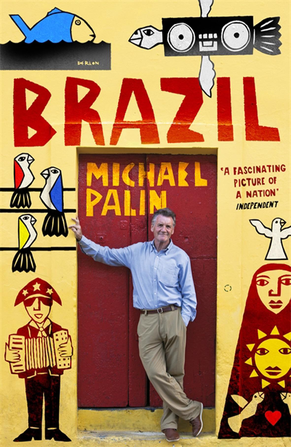 Reisverhaal Brazil   Michael Palin   Michael Palin