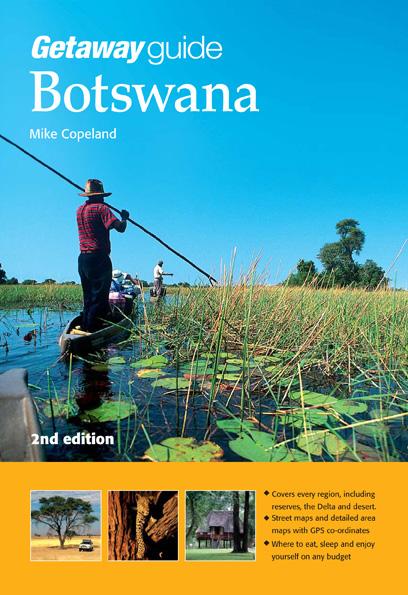 Reisgids Getaway Guide to Botswana   Sunbird    Mike Copeland