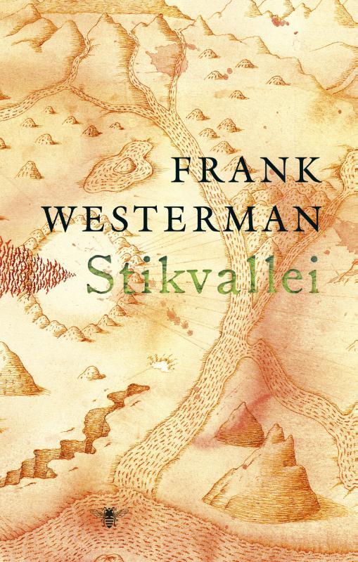 Reisverhaal Stikvallei   Frank Westerman   Frank Westerman