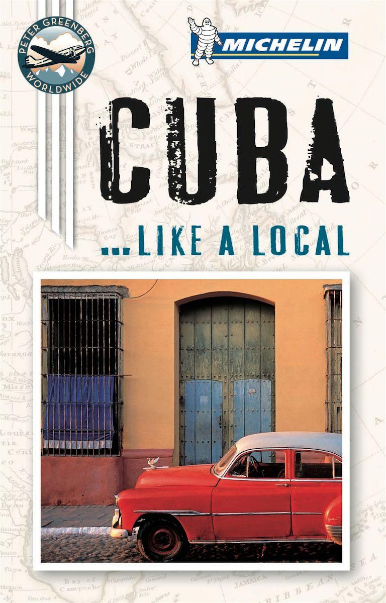 Reisgids Cuba like a local   Michelin