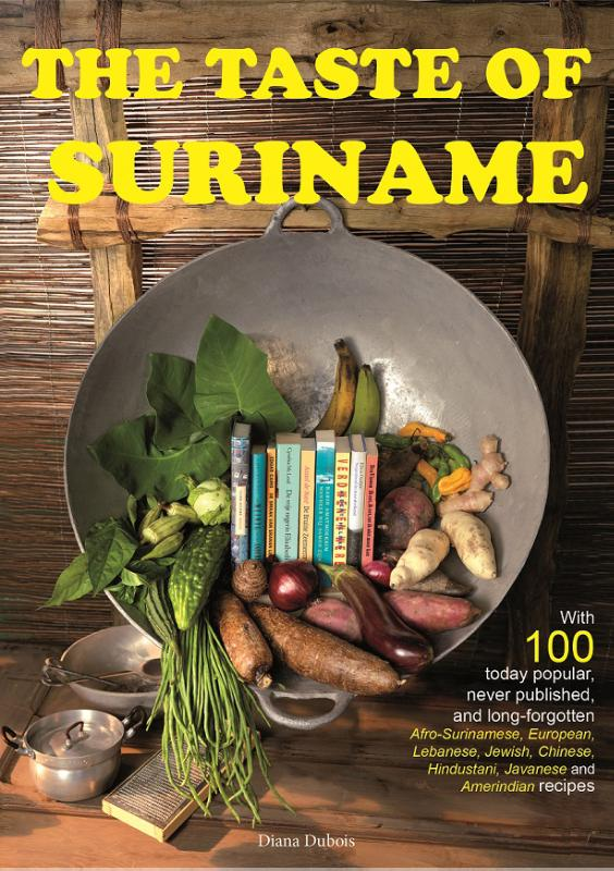 Kookboek The taste of Suriname   Diana Dubois