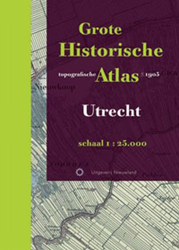 Grote Historische topografische atlas Utrecht   Nieuwland