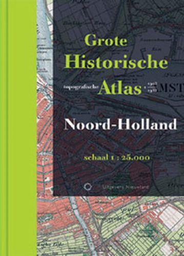 Grote Historische topografische atlas Noord-Holland   Nieuwland