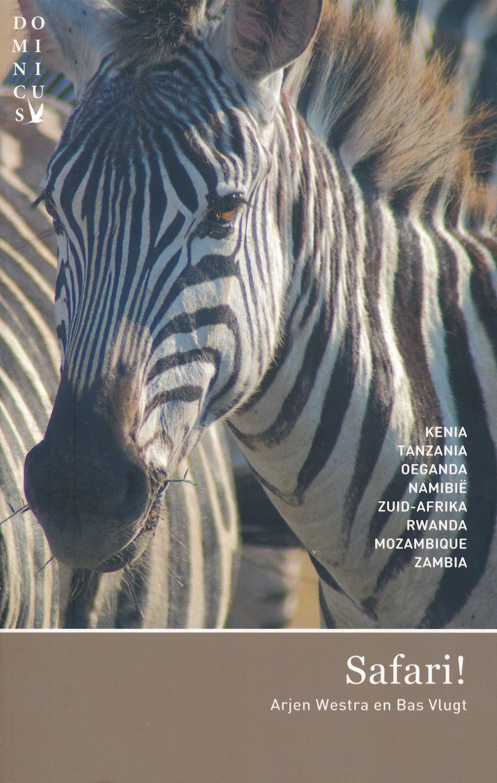 Reisgids Safari!   Dominicus   Arjen Westra, Bas Vlugt