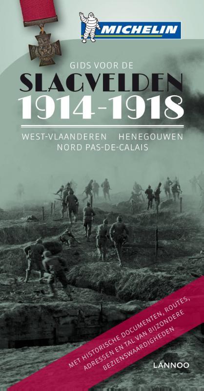 Reisgids De slagvelden van 1914-1918 in Vlaanderen en Noord Frankrijk   Michelin