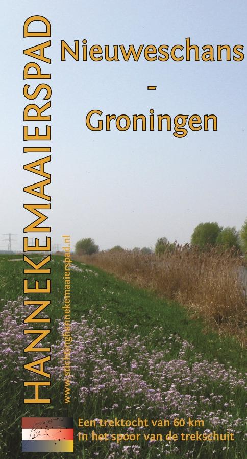 Wandelgids Hannekemaaierspad Nieuweschans - Groningen