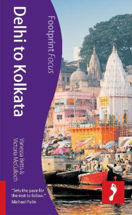 Reisgids Focus Delhi to Kolkata   Footprint   Vanessa Betts