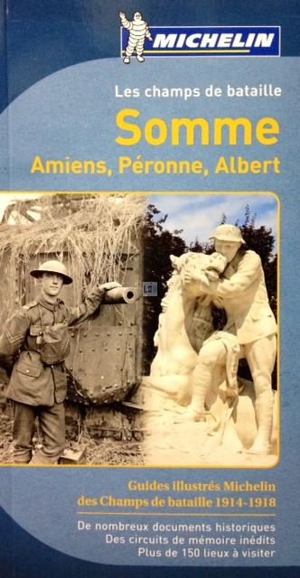 Reisgids Les champs de bataille Somme - Amiens Peronne Albert   Michelin