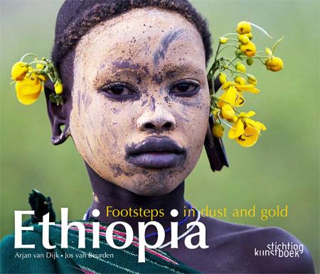 Fotoboek Ethiopie - Ethiopia: Footsteps in Dust and Gold   Arjan van Dijk  - Jos van Beurden   Arjan van Dijk en Jos van Beurden
