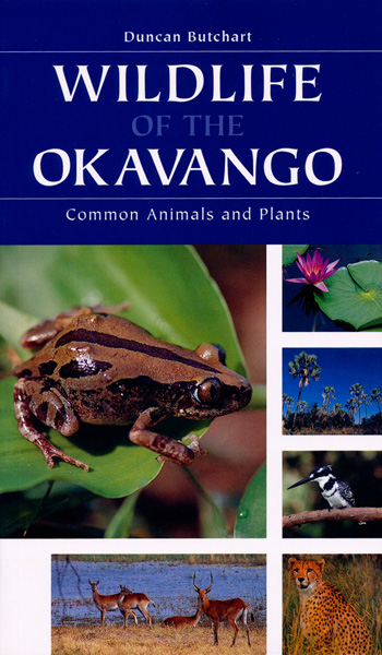 Natuurgids Wildlife of the Okavango   Struik   Duncan Butchart