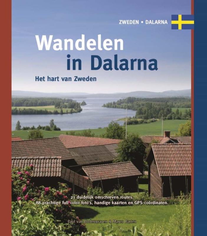 Wandelgids Wandelen in Dalarna - Zweden   One Day Walks   Paul van Bodengraven