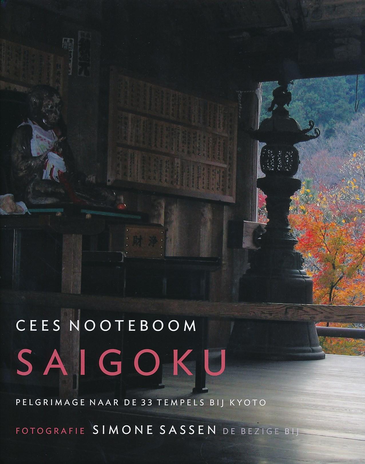 Fotoboek - reisverhaal Saigoku   Cees Nooteboom   Cees Nooteboom