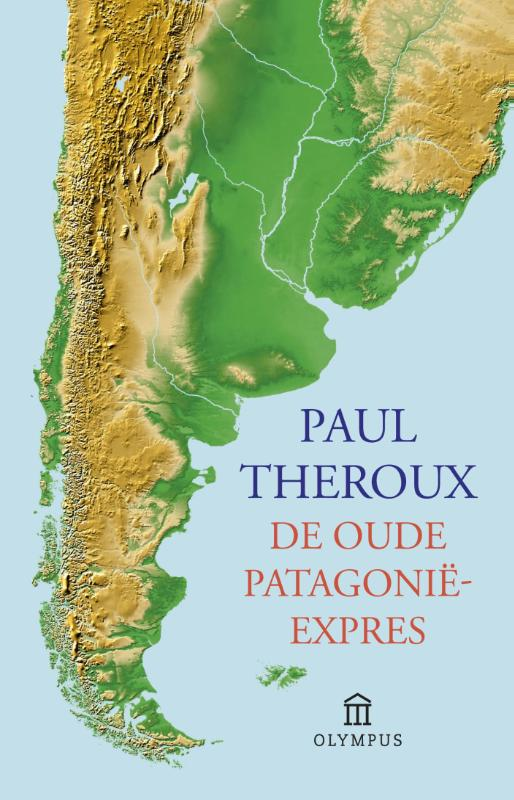 Reisverhaal De oude Patagonië expres   Paul Theroux