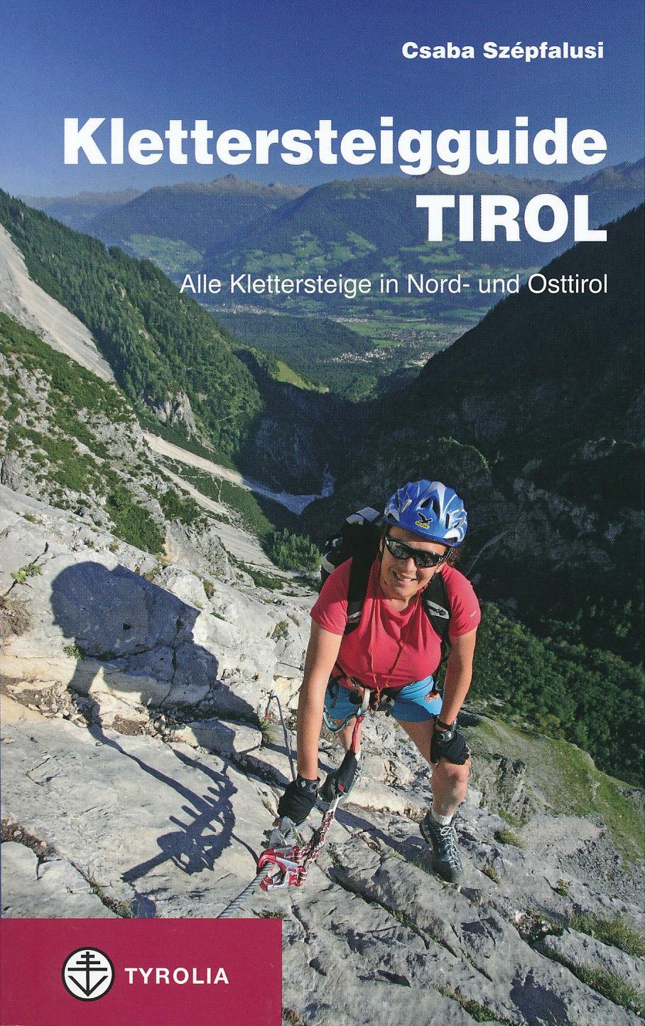 Klimgids Klettersteigguide Tirol   Tyrolia   Csaba Szepfalusi
