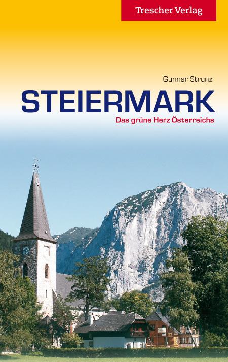 Reisgids Steiermark   Trescher Verlag   Gunnar Strunz