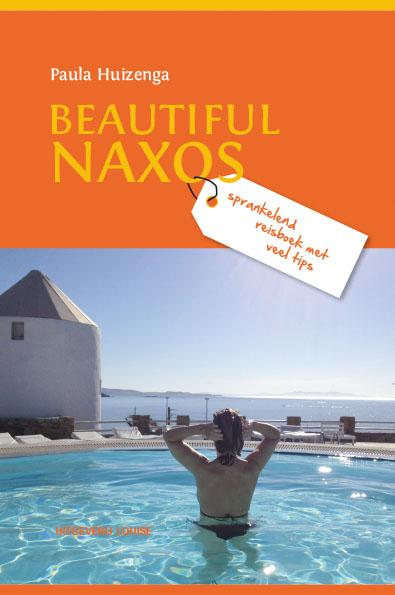 Reisgids Beautiful Naxos   Paula Huizenga