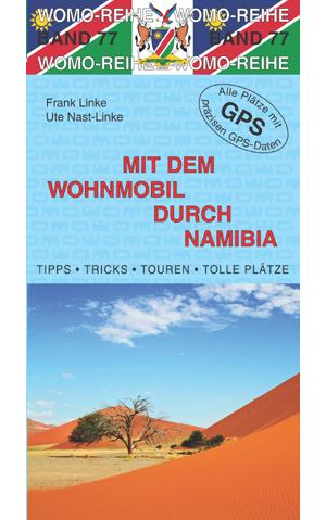 Campergids - Camperplaatsen Band 77: Mit dem Wohnmobil nach Namibia - Namibië Camper   Womo Verlag