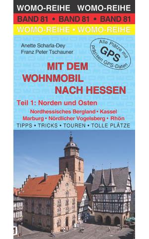 Campergids - Camperplaatsen Band 81: Mit dem Wohnmobil nach Hessen teil 1 Norden und Osten - Camper   Womo Verlag
