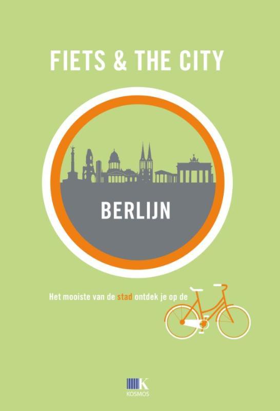 Fietsgids Fiets & The City: Berlijn   Kosmos