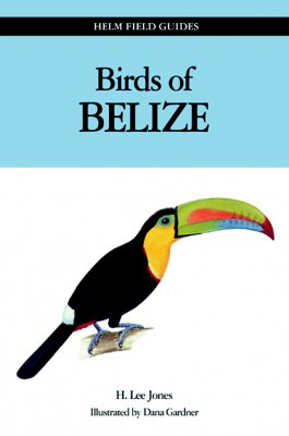 Vogelgids Birds of Belize   Helm field guides