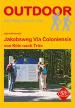 Wandelgids Jakobsweg Via Coloniensis   Conrad Stein Verlag