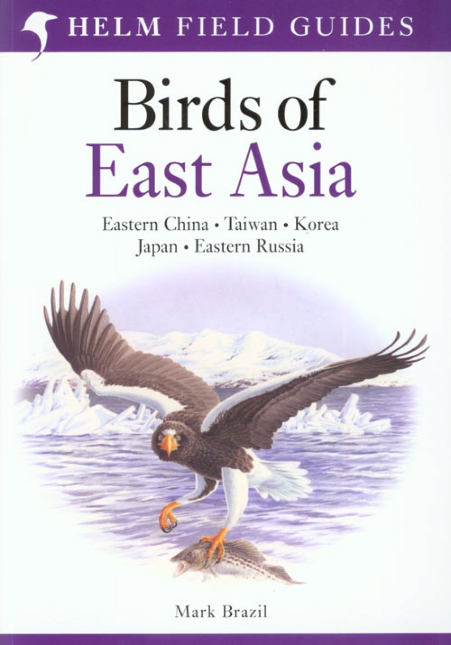 Vogelgids Oost Azie - Birds of East Asia   Helm field guides