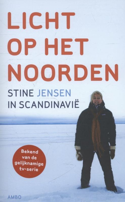 Reisverhaal Licht op het Noorden - Stine in Scandinavie   Stine Jensen   Stine Jensen