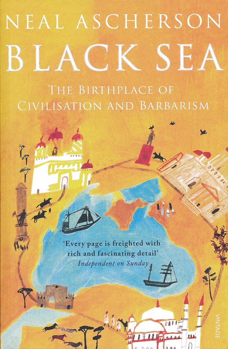 Reisverhaal The Black Sea   Neal Ascherson   Neal Ascherson