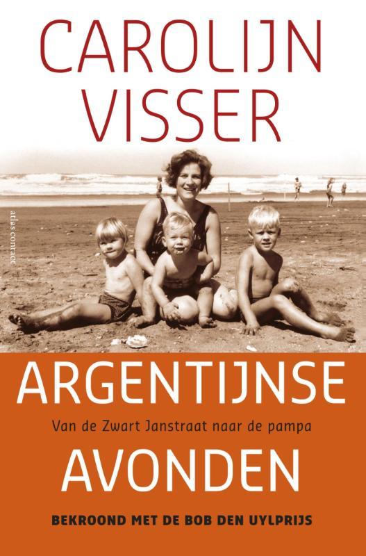 Reisverhaal Argentijnse Avonden   Carolijn Visser