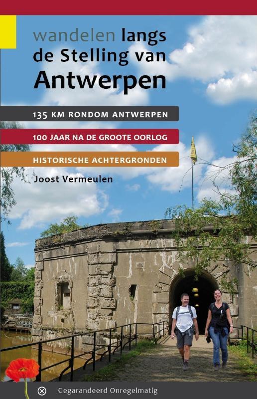 Wandelgids Wandelen langs de Stelling van Antwerpen   Gegarandeerd Onregelmatig