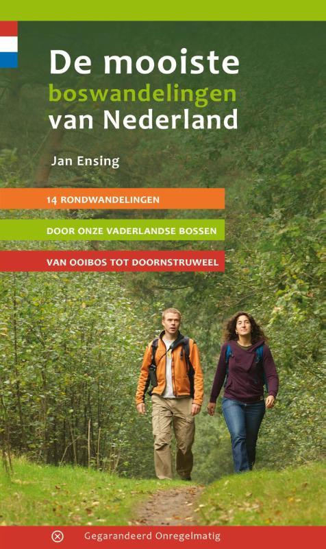 Wandelgids De mooiste boswandelingen van Nederland   Gegarandeerd Onregelmatig