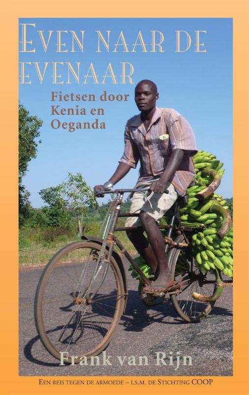 Reisverhaal Even naar de evenaar: Een reis tegen de armoede - Kenia en Oeganda   Frank van Rijn   Frank van Rijn