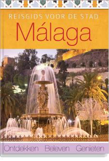 Reisgids Malaga ontdekken - beleven - genieten   Liberty Lab