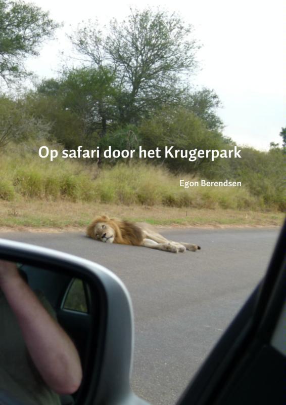 Reisverhaal Op safari door het Krugerpark   Egon Berendsen