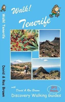 Wandelgids Walk! Tenerife   Discovery Walking guides   David A. Brawn