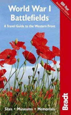 Reisgids 1e Wereldoorlog - World War I Battlefields   Bradt guides   John Ruler,Emma Thomson