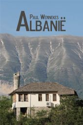 Reisgids Albanië - Albanie   Paul Wennekes