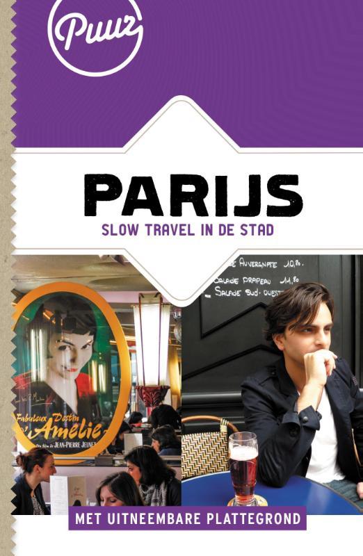 Reisgids Puur Parijs   Puur  - Unieboek   Jessica van Zanten,Michele Bevoort