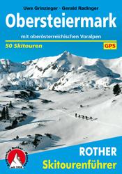 Skigids Skitouren Obersteiermark   Rother verlag   Gerald Radinger,Uwe Grinzinger