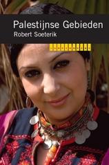 Reisgids Landenreeks Palestijnse gebieden - Robert Soeterik     K.I.T.  9789460220777