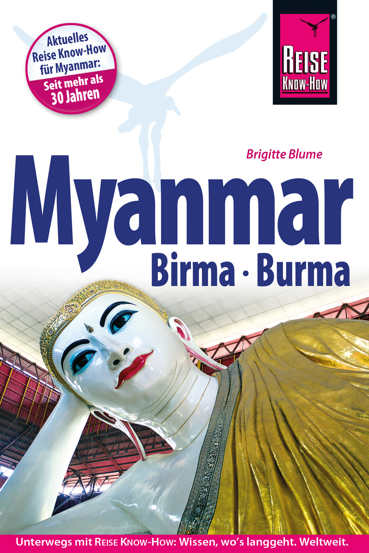 Reisgids Myanmar, Birma, Burma   Reise Know-How    Brigitte Blume