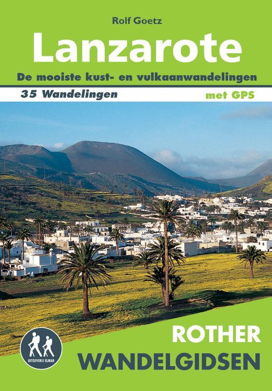 Wandelgids Lanzarote   Rother (Nederlands)   Rolf Goetz