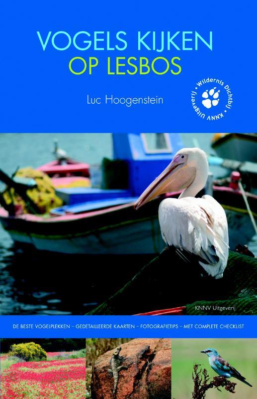 Reisgids - Vogelgids Vogels kijken op Lesbos   KNNV   Luc Hoogenstein
