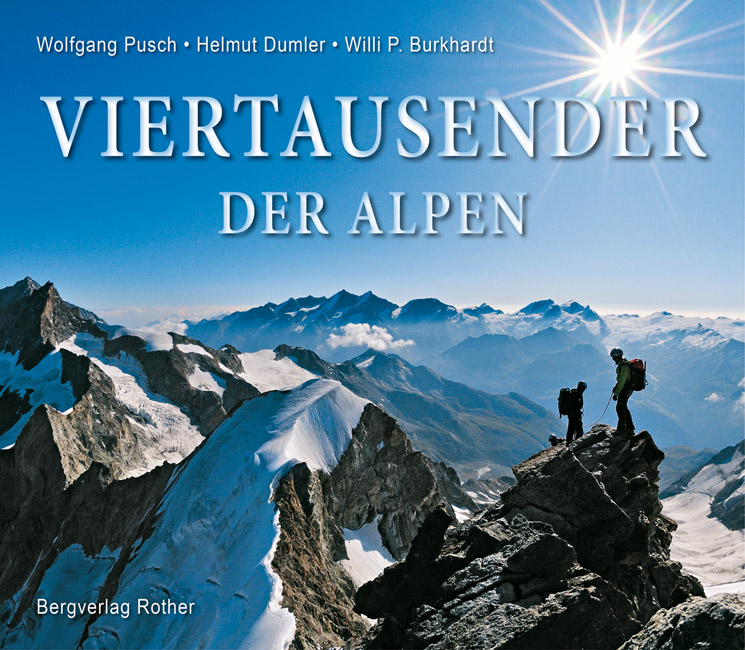Fotoboek Viertausender der Alpen   Rother   Wolfgang Pusch,Helmut Dumler,Willi P. Burkhardt